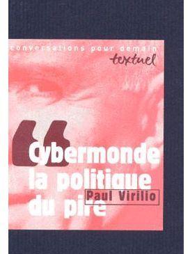 cybermonde politique Virilio
